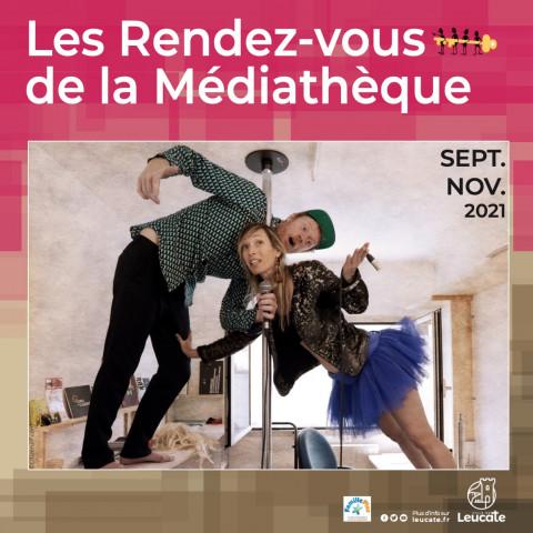 Les Rendez-vous de la Médiathèque - Septembre à Novembre 2021